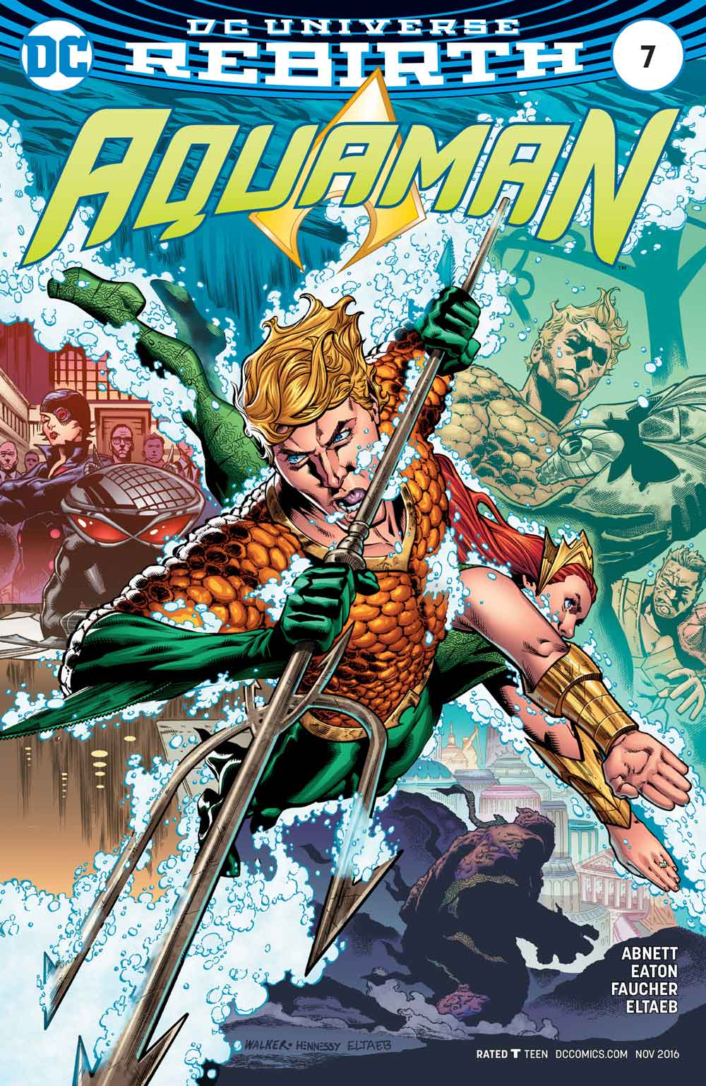AQUAMAN #7 cover by Brad Walker, Andrew Hennessey, Gabe Eltaeb!