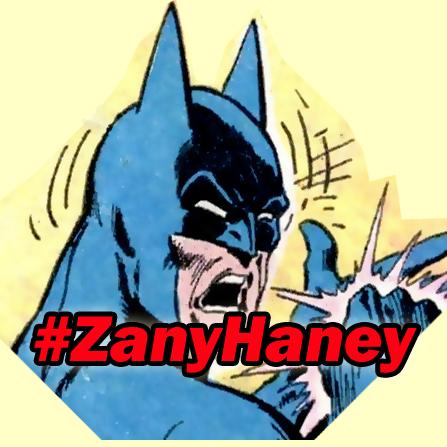 #ZanyHaney